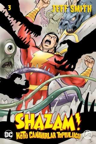 Çizgi Düşler - Shazam! Kötü Canavarlar Topluluğu Sayı 3