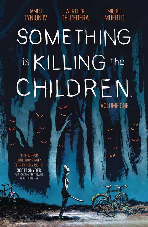 Boom! Studios - Something Is Killing The Children Vol 1 TPB