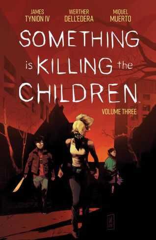 Boom! Studios - Something Is Killing The Children Vol 3 TPB