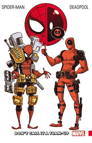 Marvel - Spider-Man Deadpool Vol 0 Don′t Call It A Team-Up TPB