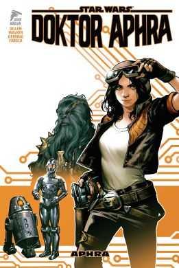 Çizgi Düşler - Star Wars Doktor Aphra Cilt 1 Aphra