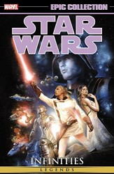 Marvel - Star Wars Legends Epic Collection Infinities TPB