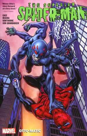 Marvel - Superior Spider-Man Vol 2 Otto-Matic TPB