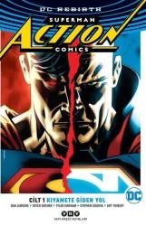 YKY - Superman Action Comics (Rebirth) Cilt 1 Kıyamete Giden Yol