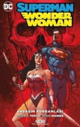 YKY - Superman Wonder Woman (Yeni 52) Cilt 3 Savaşın Kurbanları