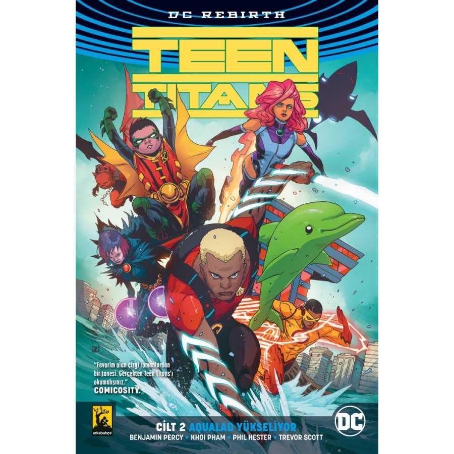 Arkabahçe - Teen Titans (Rebirth) Cilt 2 Aqualad Yükseliyor