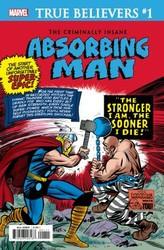 Marvel - True Believers Criminally Insane Absorbing Man # 1