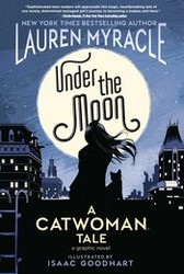 - Under The Moon A Catwoman Tale TPB