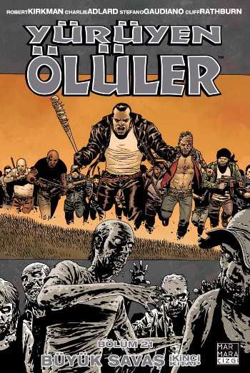 Marmara Çizgi - Yürüyen Ölüler Cilt 21 Büyük Savaş 2. Kitap